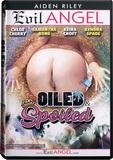 DVD - Oiled & Spoiled