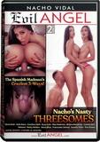 DVD - Nacho's Nasty Threesomes