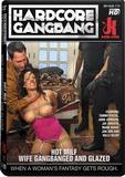 DVD - Hot MILF Wife Gangbanged and Glazed