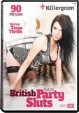 DVD - British Party Sluts Vol. 1