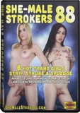 DVD - She-Male Strokers 88