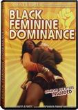 DVD - Black Feminine Dominance