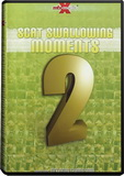 DVD - Scat Swallowing Moments 2