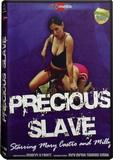 DVD - Precious Slave