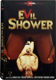 DVD - Evil Shower