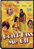 DVD - Don't Piss Me Off